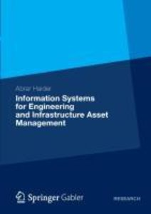 Information Systems for Engineering and Infrastructure Asset Man