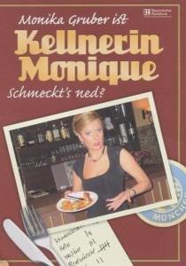 "Kellnerin Monique ""Schmeckt's ned?"""
