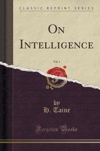 On Intelligence, Vol. 1 (Classic Reprint)