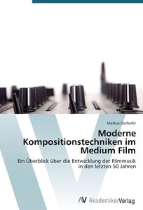 Moderne Kompositionstechniken im Medium Film