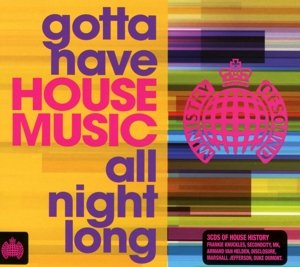 Gotta Have House Music All Night Long