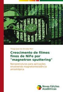 """Crescimento de filmes finos de NiFe por """"magnetron sputtering"""""""