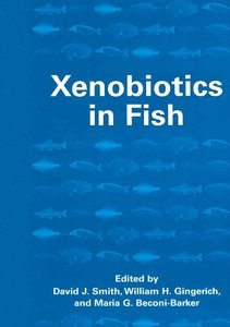 Xenobiotics in Fish