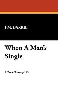 When a Man's Single