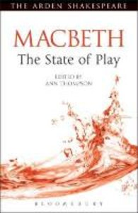 Macbeth: The State of Play