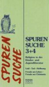 Spurensuche, Band 3 + 4