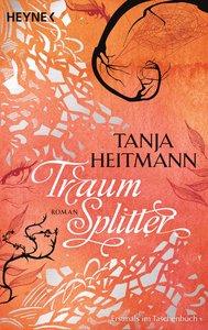 Heitmann, T: Traumsplitter