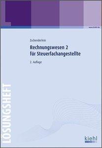 Zschenderlein, O: Rechnungswesen 2 für Steuerfachangestellte