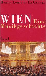 Wien. Eine Musikgeschichte