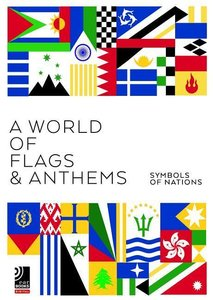 A World of Flags & Anthems