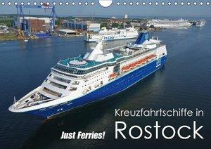Kreuzfahrtschiffe Rostock (Wandkalender 2017 DIN A4 quer)