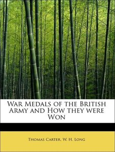 War Medals of the British Army and How they were Won