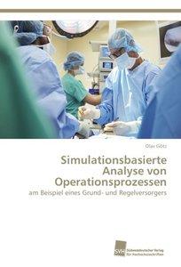 Simulationsbasierte Analyse von Operationsprozessen