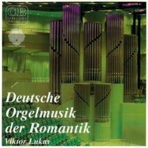 Deutsche Orgelmusik der Romantik