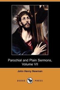 Parochial and Plain Sermons, Volume VII (Dodo Press)