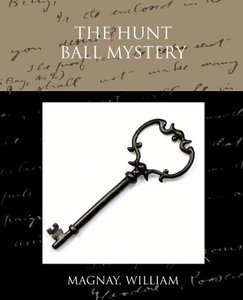 The Hunt Ball Mystery