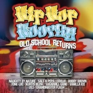 Hip Hop Hooray-Old School Returns