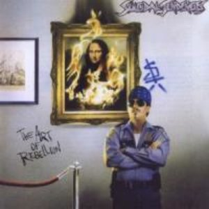 The Art Of Rebellion (Re-Issue)