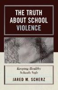 Truth about School Violence