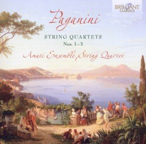 Paganini: Streichquartette 1-3