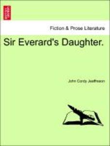 Sir Everard's Daughter.