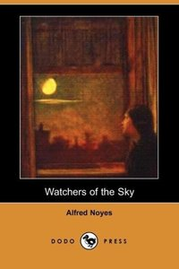 Watchers of the Sky (Dodo Press)