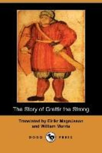 The Story of Grettir the Strong (Dodo Press)