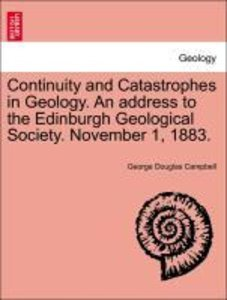 Continuity and Catastrophes in Geology. An address to the Edinbu