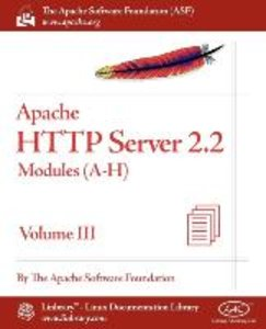 Apache HTTP Server 2.2 Official Documentation - Volume III. Modu