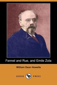 Fennel and Rue, and Emile Zola