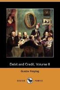 Debit and Credit, Volume II (Dodo Press)