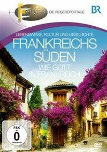 BR-Fernweh: Frankreichs Süden