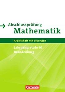 Abschlussprüfung Mathematik Sekundarstufe I. Brandenburg 10. Sch