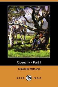 QUEECHY - PART I (DODO PRESS)
