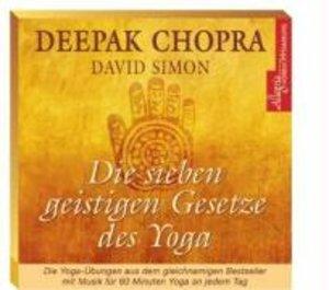Chopra, D: Sieben geistigen Gesetze des Yoga/CD