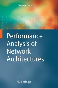 Performance Analysis of Network Architectures