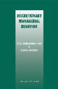 Discretionary Managerial Behavior