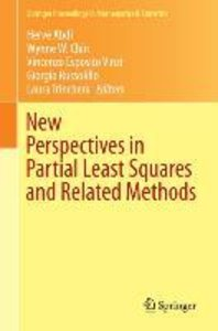 New Perspectives in Partial Least Squares and Related Methods