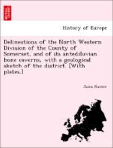 Delineations of the North Western Division of the County of Some