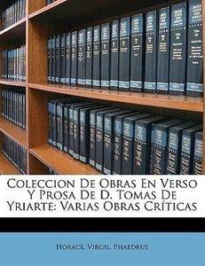 Coleccion De Obras En Verso Y Prosa De D. Tomas De Yriarte: Vari