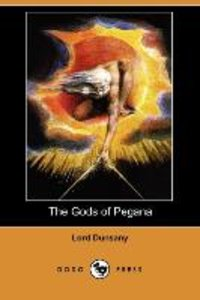 The Gods of Pegana (Dodo Press)