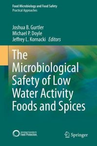 The Microbiological Safety of Low Water Activity Foods and Spice
