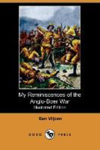 My Reminiscences of the Anglo-Boer War (Illustrated Edition) (Do