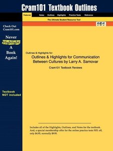 Outlines & Highlights for Communication Between Cultures by Larr