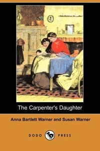 The Carpenter's Daughter (Dodo Press)