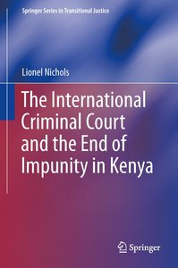The International Criminal Court and the End of Impunity in Keny