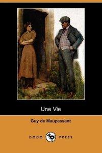 Une Vie (Dodo Press)