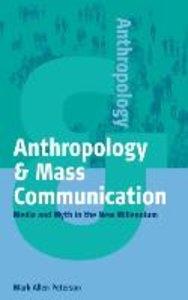 Anthropology & Mass Communication