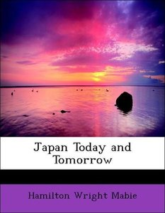 Japan Today and Tomorrow
