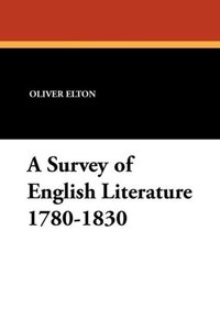 A Survey of English Literature 1780-1830